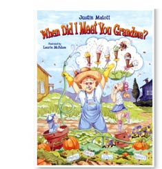 When Did I Meet You Grandma? illustrated by Laurie McAdam